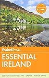 Fodor's Essential Ireland (Full-color Travel Guide)