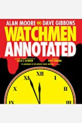 Watchmen: The Annotated Edition Hardcover