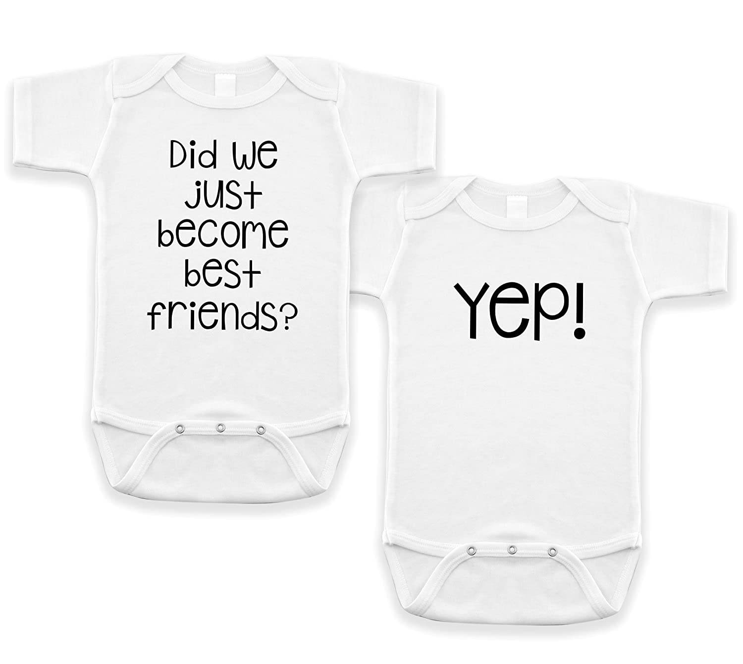 Did We Just Become Best Friends Bodysuit Two Sizes
