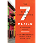 The Seven Keys to Communicating in Mexico: An Intercultural Approach (English Edition)