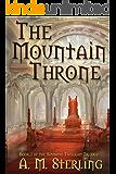 The Mountain Throne (Sindathi Twilight Trilogy Book 1)
