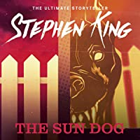 The Sun Dog: Four Past Midnight, Book 4