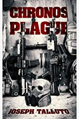 The Chronos Plague Kindle Edition