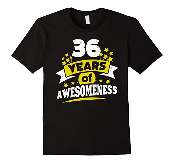 Mens Birthday Gift For 36 Year Old Woman 36th Tee Shirt 2XL Black