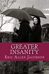 Greater Insanity (Temporary Insanity Book 2) Kindle Edition