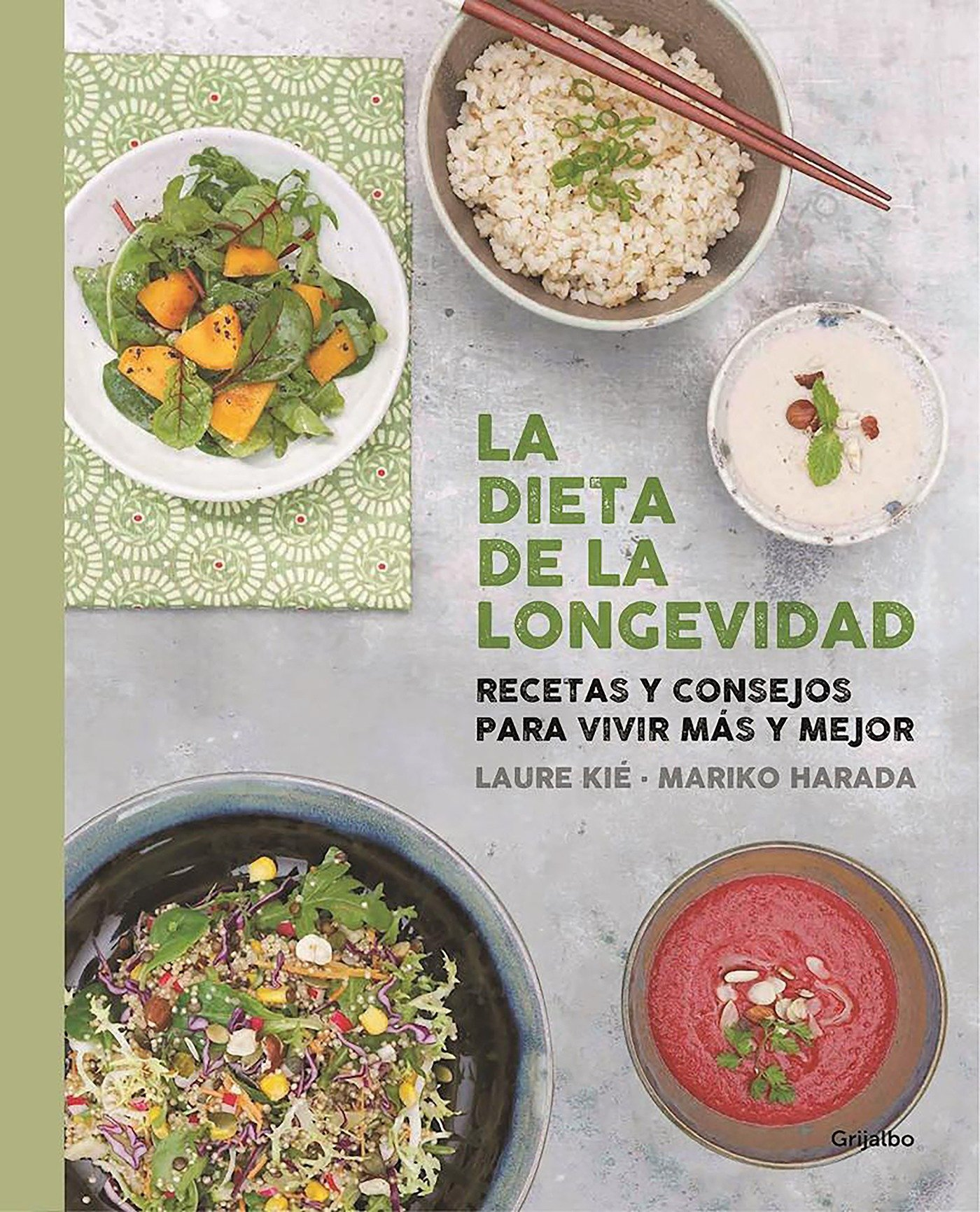 La dieta de la longevidad / The Longevity Diet (Spanish Edition): Laure Kie, Mariko Harada: 9788416220670: Amazon.com: Books