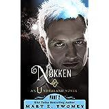 Nokken: A Fantasy Adventure (Undraland Book 2)
