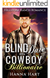Blind Date With Her Cowboy Billionaire (Hillstone Ranch Romance)