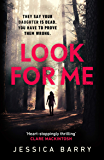 Look for Me: An addictive mother-daughter thriller that is impossible to put down