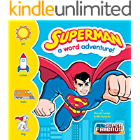 Superman: A Word Adventure! (DC Super Friends Word Adventures)