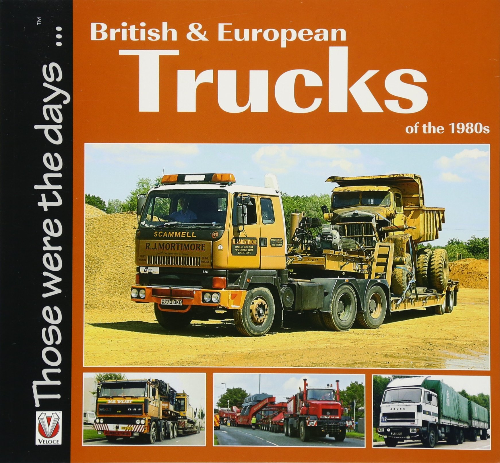 British & European Trucks of the 1980s (Those Were the Days...)