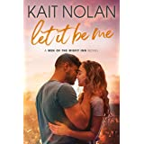 Let It Be Me (Men of the Misfit Inn Book 1)