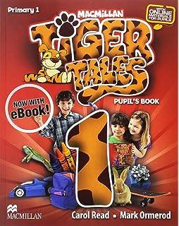 TIGER Tales Activity Book Primaria 1 - 9780230476295: Amazon.es: Read, C., Ormerod, M.: Libros en idiomas extranjeros