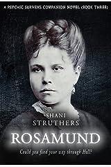 Rosamund: A Psychic Surveys Companion Novel (Book Three) Kindle Edition
