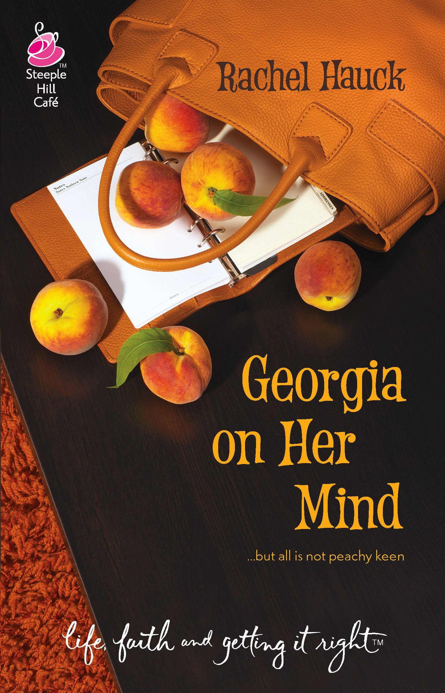 Read Online Georgia on Her Mind (Life, Faith & Getting It Right #15) (Steeple Hill Cafe) pdf epub