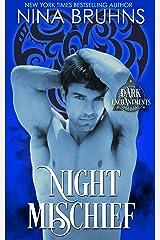 Night Mischief: a full length sexy paranormal romance novel (Dark Enchantments) Kindle Edition