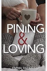 Pining & Loving Kindle Edition