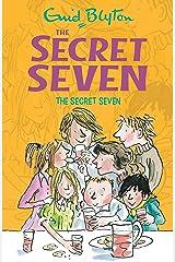 The Secret Seven: 1 (The Secret Seven Series) Paperback