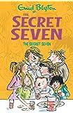 The Secret Seven: 1 (The Secret Seven Series)