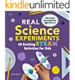 Real Science Experiments: 40 Exciting STEAM Activities for Kids (Real Science Experiments for Kids)