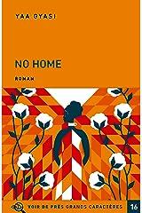 No home Paperback
