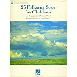 25 Folksong Solos for Children: with Recorded Accompaniments