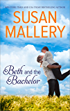 Beth and the Bachelor (Silhouette Special Edition Book 1263)