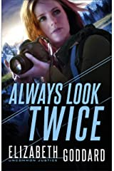 Always Look Twice (Uncommon Justice Book #2) Kindle Edition