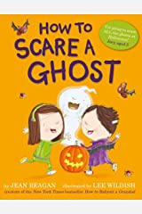 How to Scare a Ghost Kindle Edition