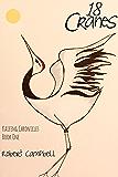 18 Cranes (Kaifeng Chronicles)