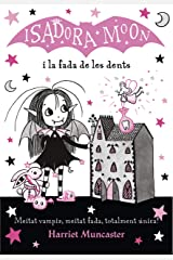 La Isadora Moon i la fada de les dents (La Isadora Moon 10) (Catalan Edition) Kindle Edition