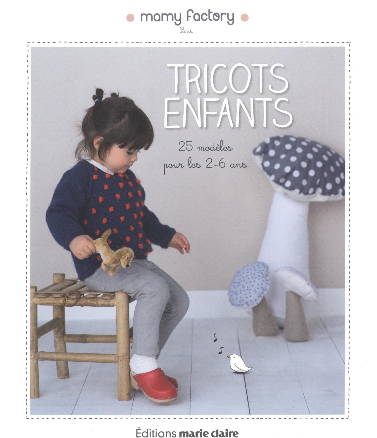 5e376ca3d091 Amazon.fr - Tricots pour Enfants - Mamy Factory - Livres