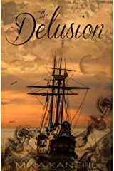 The Delusion: A Naupaka short-story Kindle Edition