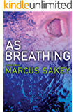 As Breathing