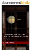 Cooper Delisle and the Case of the Chimeric Killer: A Short Mystery (English Edition)