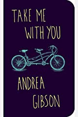 Take Me With You Kindle Edition