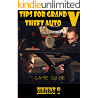 Grand Theft Auto V : Tips for