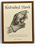 The Red-Tailed Hawk: A complete guide to training and hunting North America's most versatile game hawk, Fifth edition