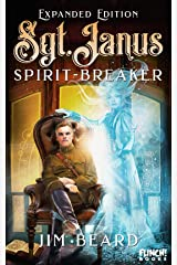 Sgt. Janus Spirit-Breaker Kindle Edition
