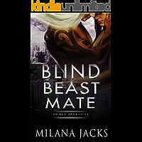 Blind Beast Mate: Dystopian New Adult Romance (Beast Mates Book 1)