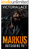 Outsiders T1 : MARKUS (French Edition)