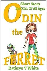 Odin the Ferret Kindle Edition