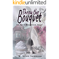 Throw the Bouquet: A Paranormal Women's Fiction Novelette (Throw the Series Short1)