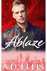 Hearts Ablaze: A steamy, friends-to-lovers, opposites-attract, bisexual awakening M/M romance (Forged in the City Book 1) Kindle Edition