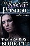 The Savage Principle (#3): New Adult Dark Paranormal/Sci-fi Romance (The Savage Series)