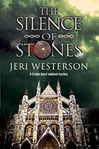 Silence of Stones, The: A Crispin Guest medieval noir (A Crispin Guest Medieval Noir Mystery)