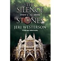 Silence of Stones, The: A Crispin Guest medieval noir (A Crispin Guest Medieval Noir Mystery Book 7)