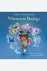 Women in Biology: (Science Wide Open Book #1) (Volume 1) (Science Wide Open (1)) Hardcover