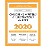 Children's Writer's & Illustrator's Market 2020: The Most Trusted Guide to Getting Published (2020)