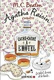 Agatha Raisin enquête 17 - Cache-cache à l'hôtel : Le soleil la mer... et la taule ! (A.M. ROM.ETRAN)